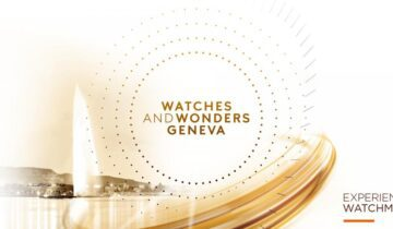 Mark your calendars for Watches and Wonders Geneva 2022